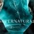 スーパーナチュラル(Super Natural)無料視聴